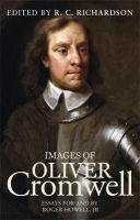 - Images of Oliver Cromwell: Essays for and by Roger Howell, Jr - 9780719097546 - V9780719097546