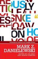 - Mark Z. Danielewski (Contemporary American and Canadian Writers MUP) - 9780719099335 - V9780719099335