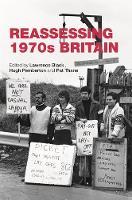 - Reassessing 1970s Britain - 9780719099793 - V9780719099793
