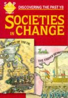 Alan Large, Andy Reid - Societies in Change: Pupil's Book: Year 8 (Discovering the Past) (Discovering the Past Y8) - 9780719549755 - V9780719549755