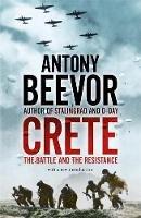 Beevor, Antony - Crete : The Battle and the Resistance - 9780719568312 - KKD0010194