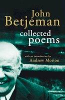 Betjeman, John - John Betjeman Collected Poems - 9780719568503 - KHN0002515