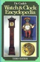 de Carle, Donald - De Carle's Watch & Clock Encyclopedia - 9780719801709 - V9780719801709