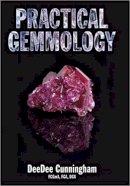 Cunningham, DeeDee - Practical Gemmology - 9780719804311 - V9780719804311
