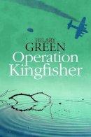 Green, Hilary - Operation Kingfisher - 9780719810510 - V9780719810510