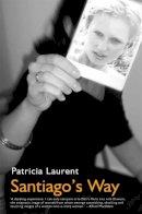 Patricia Laurent - Santiago's Way - 9780720611908 - KRA0011264