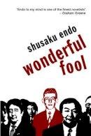 Endo, Shusaku - Wonderful Fool - 9780720613209 - V9780720613209