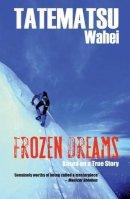 Wahei Tatematsu - Frozen Dreams - 9780720614978 - KTG0012809