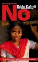 Kalindi, Rekha - The Girl Who Said No - 9780720617924 - V9780720617924