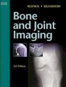 Resnick, Donald L.; Kransdorf, Mark J. - Bone and Joint Imaging - 9780721602707 - V9780721602707