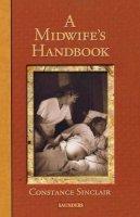 Constance Sinclair - A Midwife's Handbook - 9780721681689 - V9780721681689