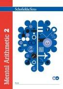 Goddard, T.R.; Adams, J.W.; Beaumont, R.P. - Mental Arithmetic Book 2 - 9780721708003 - V9780721708003