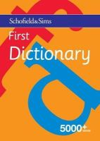 Schofield & Sims Ltd - First Dictionary - 9780721711416 - V9780721711416