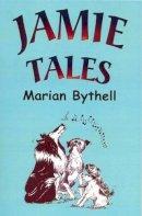 Bythell, Marian - Jamie Tales - 9780722341216 - V9780722341216