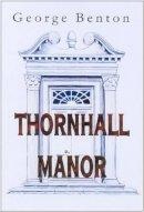 Benton, George - Thornhall Manor - 9780722344569 - V9780722344569