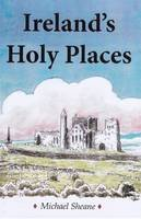 Sheane, Michael - Ireland's Holy Places - 9780722346655 - V9780722346655