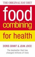 Grant, Doris, Joice, Jean - Food Combining for Health - 9780722525067 - KLN0013437