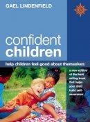 Lindenfield, Gael - Confident Children - 9780722539569 - KOC0015863