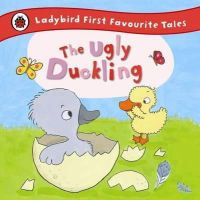 Ladybird - The Ugly Duckling: Ladybird First Favourite Tales - 9780723270676 - 9780723270676