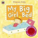 Li, Amanda - My Big Girl Bed: A Princess Polly Book - 9780723270836 - V9780723270836