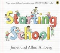 Ahlberg, Janet, Ahlberg, Allan - Starting School - 9780723273462 - V9780723273462