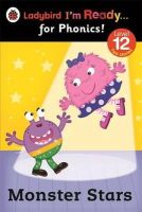 Ladybird - Monster Stars: Ladybird I'm Ready for Phonics Level 12 - 9780723275480 - V9780723275480
