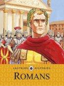 Ladybird - Ladybird Histories: Romans - 9780723277309 - V9780723277309