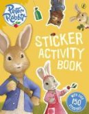 Potter, Beatrix - Peter Rabbit Animation: Sticker Activity Book - 9780723281474 - V9780723281474