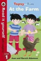 Ladybird - Topsy and Tim: At the Farm - Read it Yourself with Ladybird: Level 1 - 9780723290810 - V9780723290810
