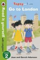 Ladybird, Ladybird - Topsy and Tim: Go to London - Read it Yourself with Ladybird: Level 2 - 9780723290865 - V9780723290865