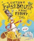 Blunt, Fred - Captain Falsebeard (Picture Book) - 9780723292135 - V9780723292135