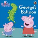 COLLECTIF - Peppa Pig: George's Balloon - 9780723297178 - V9780723297178