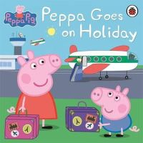 Peppa Pig - Peppa Goes on Holiday (Peppa Pig) - 9780723297819 - 9780723297819