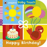 Ladybird - Baby Touch: Happy Birthday! - 9780723299349 - V9780723299349