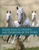 McAuliffe, Siobhan Brid - Knottenbelt and Pascoe's Color Atlas of Diseases and Disorders of the Horse - 9780723436607 - V9780723436607