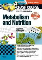 Appleton BSc(Hons)  MBBS AKC  DRCOG, Amber, Vanbergen MBBS MSc MA(Oxon) DIC, Olivia - Crash Course: Metabolism and Nutrition: Updated Print + eBook edition, 4e - 9780723438533 - V9780723438533