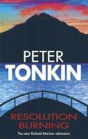Tonkin, Peter - Resolution Burning (Richard Mariner Novels) - 9780727863461 - V9780727863461