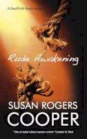 Cooper, Susan Rogers - Rude Awakening (Sheriff Milt Kovak Mysteries (Hardcover)) - 9780727867414 - V9780727867414