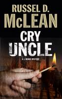 McLean, Russel D. - Cry Uncle - 9780727870100 - V9780727870100
