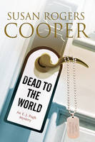 Cooper, Susan Rogers - Dead to the World (An E.J. Pugh Mystery) - 9780727872616 - V9780727872616