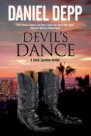 Depp, Daniel - Devil's Dance: A Hollywood-based David Spandau thriller (A David Spandau Mystery) - 9780727884336 - V9780727884336