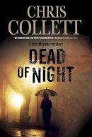 Collett, Chris - Dead of Night: A Tom Mariner police procedural set in Birmingham (A Tom Mariner Mystery) - 9780727884343 - V9780727884343