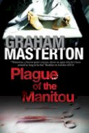 - Plague of the Manitou: A 'Manitou' Horror Novel (Harry Erksine) - 9780727884923 - V9780727884923