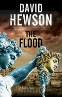 Hewson, David - The Flood: A mystery set in Florence, Italy - 9780727885258 - V9780727885258