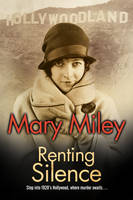 Miley, Mary - Renting Silence: A Roaring Twenties mystery - 9780727886538 - V9780727886538