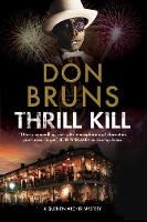 Bruns, Don - Thrill Kill: A voodoo mystery series set in New Orleans (A Quentin Archer Mystery) - 9780727886934 - V9780727886934