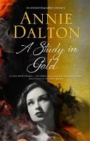 Dalton, Annie - A Study in Gold: A contemporary British mystery set in Oxford (An Oxford Dogwalker Mystery) - 9780727887177 - V9780727887177
