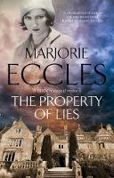 Eccles, Marjorie - The Property of Lies: A 1930s' historical mystery (A Herbert Reardon Mystery) - 9780727887207 - V9780727887207