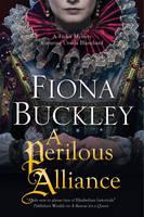 Buckley, Fiona - Perilous Alliance, A: A Tudor mystery featuring Ursula Blanchard (An Ursula Blanchard Elizabethan Mystery) - 9780727894205 - V9780727894205