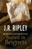 Ripley, J. R. - Buried in Beignets: A new Murder Mystery set in Arizona - 9780727894489 - V9780727894489